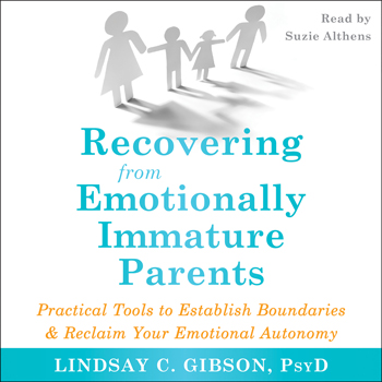 Recovering from Emotionally Immature Parents Cover Image